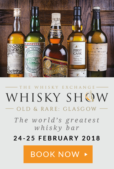 The Whisky Exchange Whisky Show Old & Rare: Glasgow The world's greatest whisky bar 24-25 February 2018
